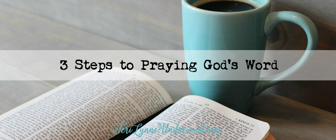 3 Steps to Praying God's Word—Inform, Inspire, Inscribe