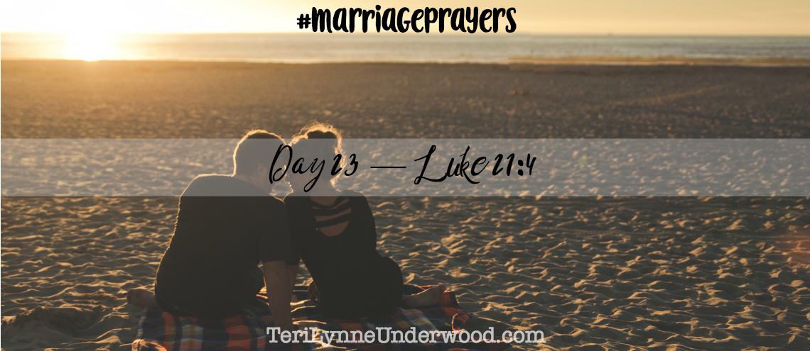 marriageprayers  luke 21 4