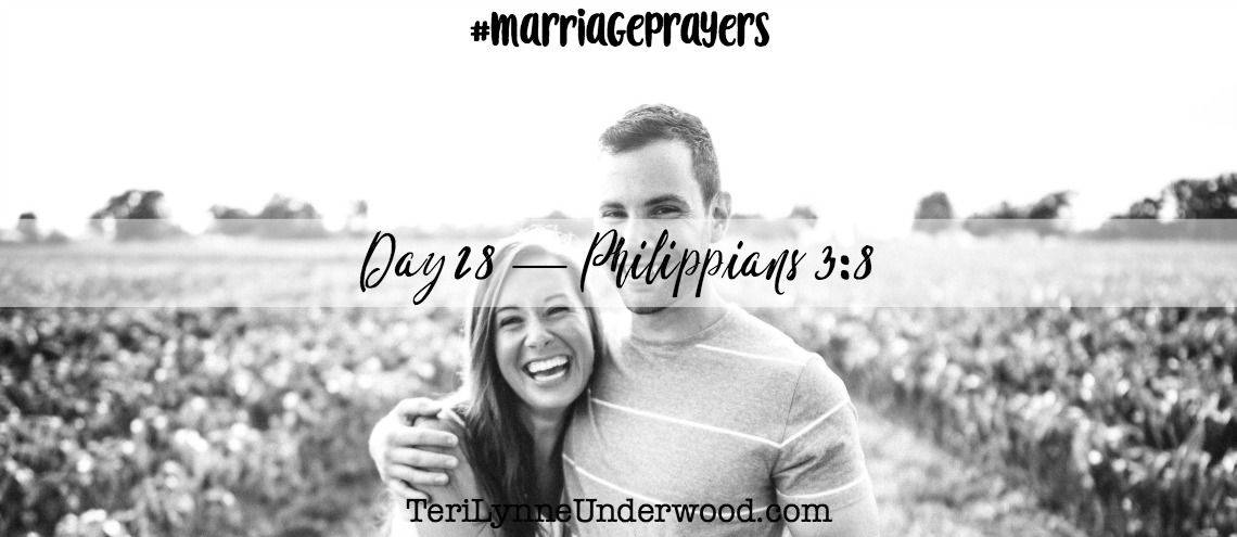 #MarriagePrayers: Philippians 3:8