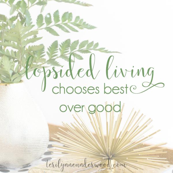 Choose Best Over Good