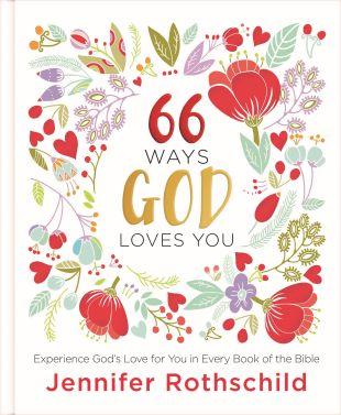 {Book Review} 66 Ways God Loves You by Jennifer Rothschild