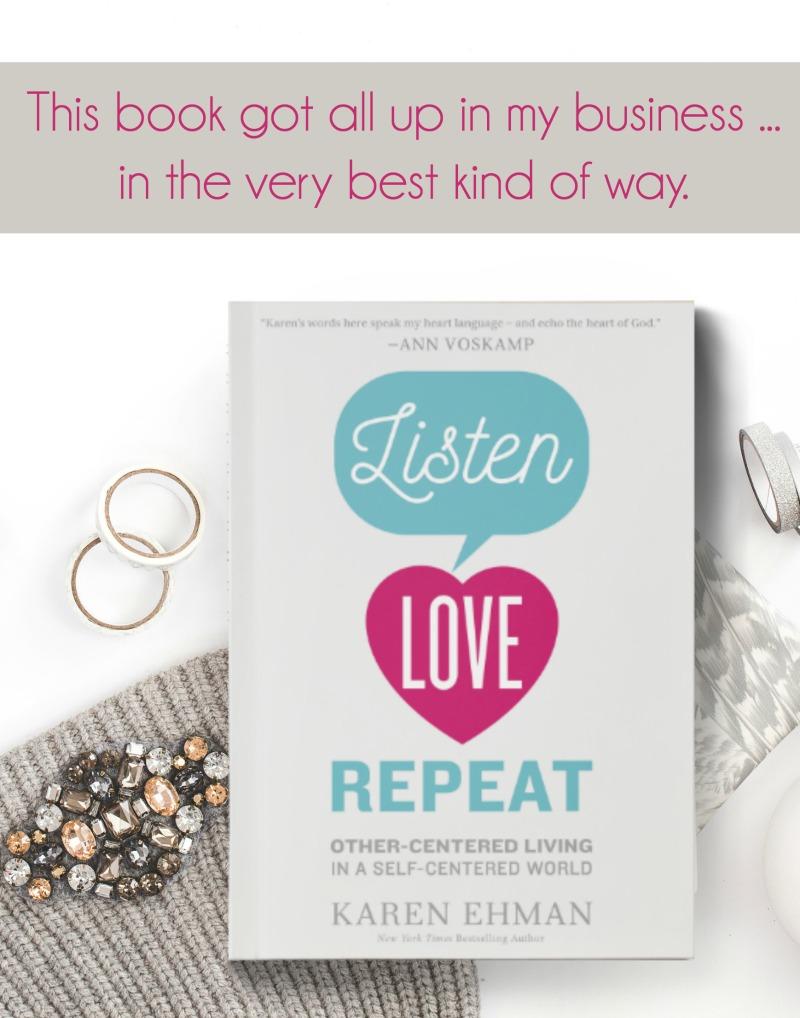 {Book Review} Listen Love Repeat by Karen Ehman