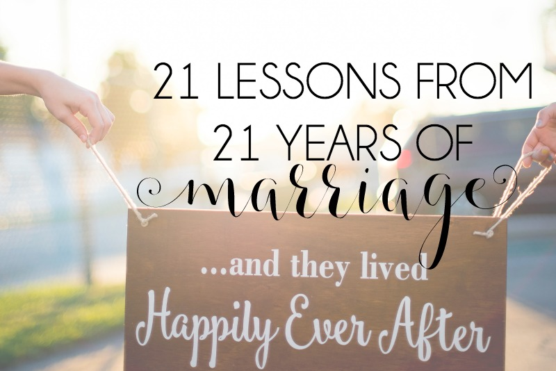21 Lessons from 21 Years of Marriage
