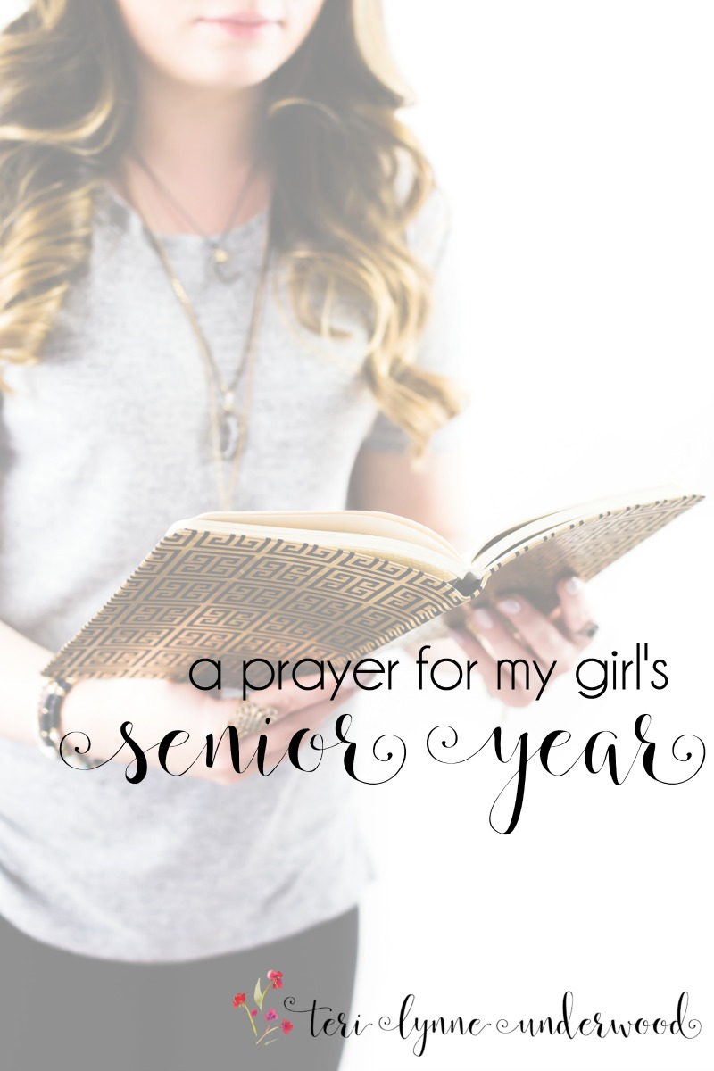 A Prayer for My Girl's Senior Year