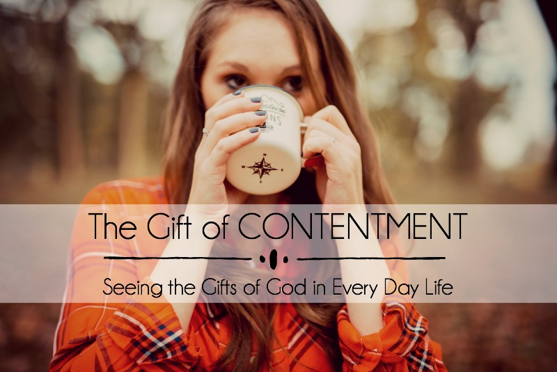 The Gift of CONTENTMENT