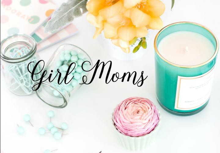 Girl Moms