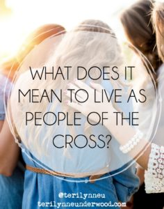 What does it mean to live as people of the cross? Using Philippians 3:7-11 as a guide, Teri Lynne Underwood will be sharing on this topic at REFRESH, February 24, 2018, at First Baptist Church, Florence, AL