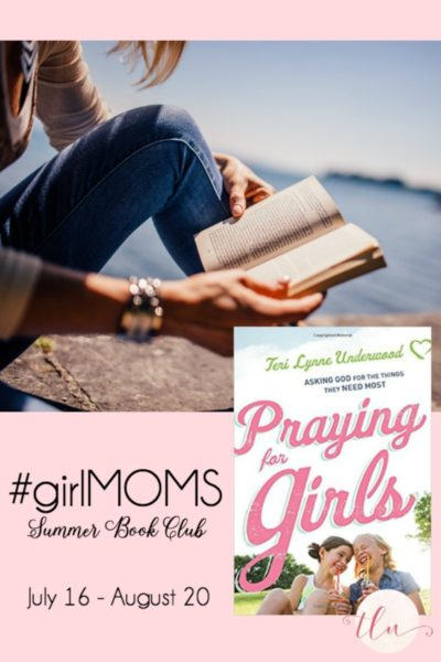 Want to join me for a book club? Let's read Praying for Girls together!