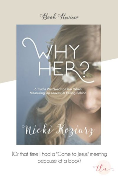 Book Review: Why Her? by Nicki Koziarz