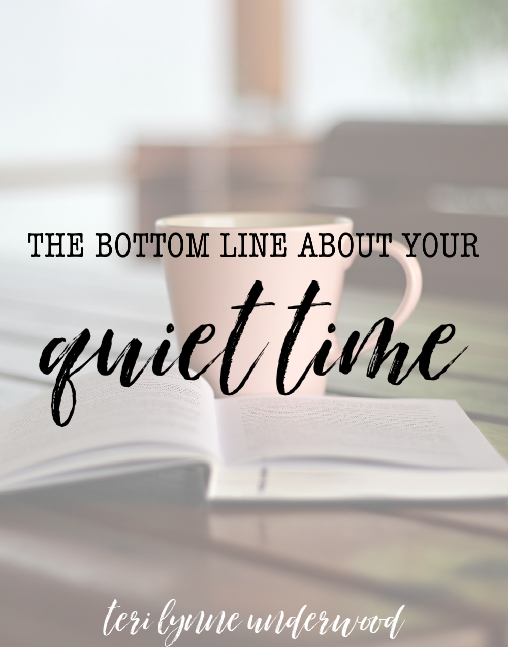 The bottom line is this — the goal of quiet times and Bible study is knowing God more intimately.