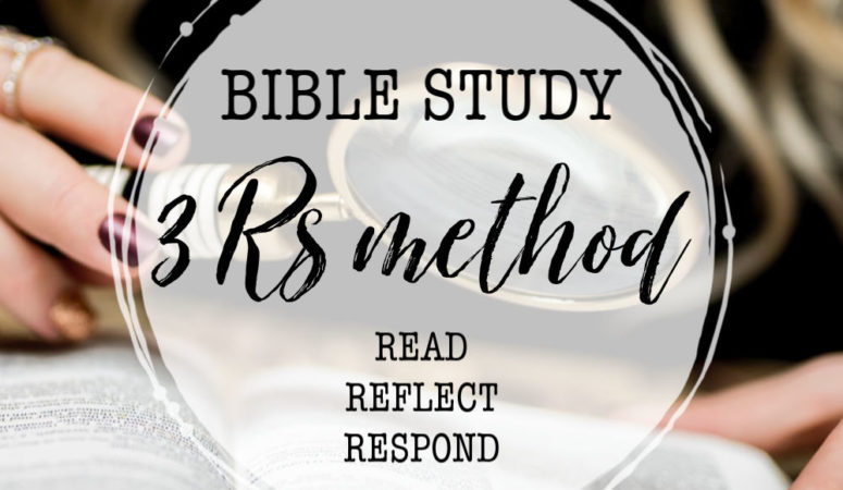 Bible Study: The 3 Rs Method