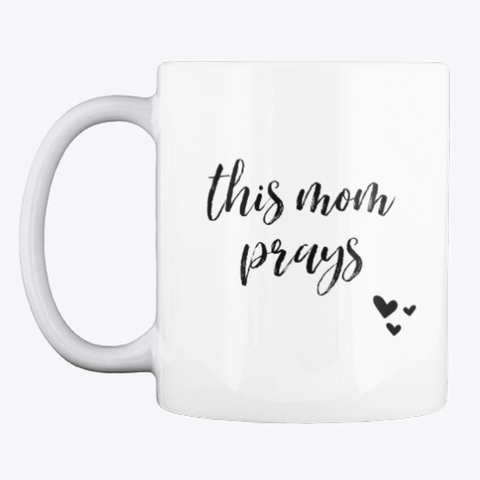 This Mom Prays mug available in THIS MOM PRAYS shop bit.ly/ThisMomPraysShop