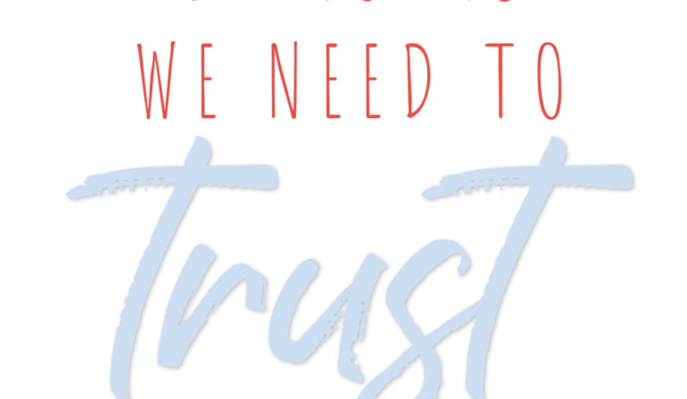 5 Truths We Need to Trust