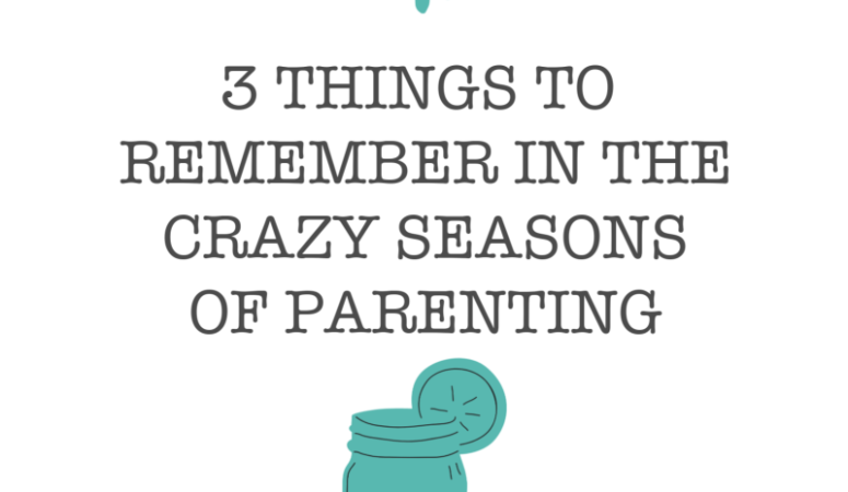 Keeping Cool in the Chaos: 3 Things to Remember in the Crazy Seasons of Parenting