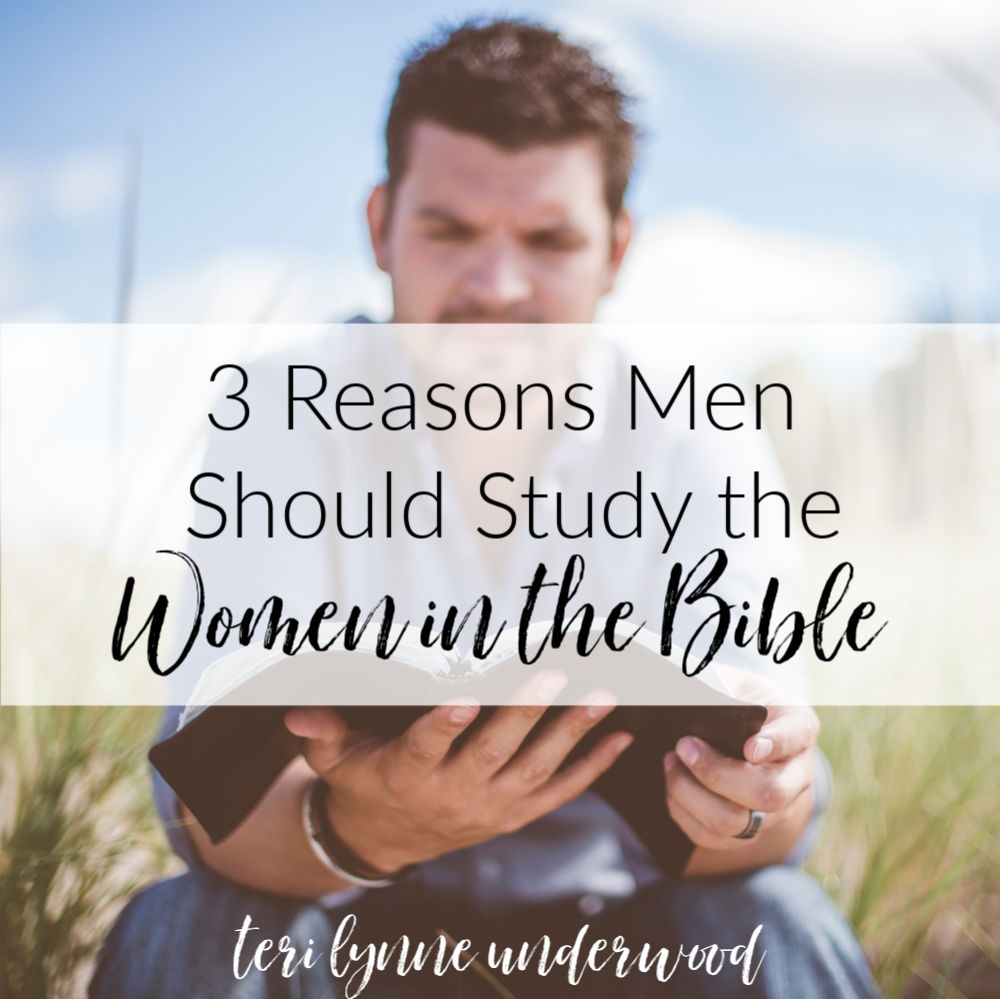 3 Reasons Men Should Study the Women in the BIble || My desire isn't to diminish the specific roles and callings God has given to men and women in His Kingdom.  I'm firmly planted in a conversative, complementarian view of Scripture. But, within that framework, there is much to be gained for all of us — men and women alike — to be diligent students of God's Word and the examples of men and women we find in it's pages.